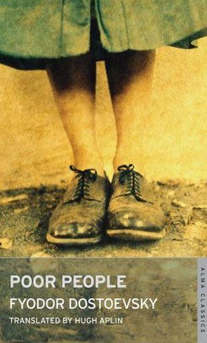 درباره مردم فقیر اولین اثر داستایفسکی