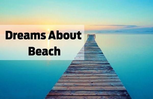 تعبیر خواب ساحل و دریا | دیدن ساحل در خواب چه تعابیری دارد ؟
